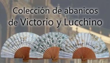 Colección de abanicos de Victorio y Lucchino